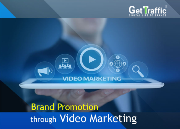 Brand Promotion through Video Marketing