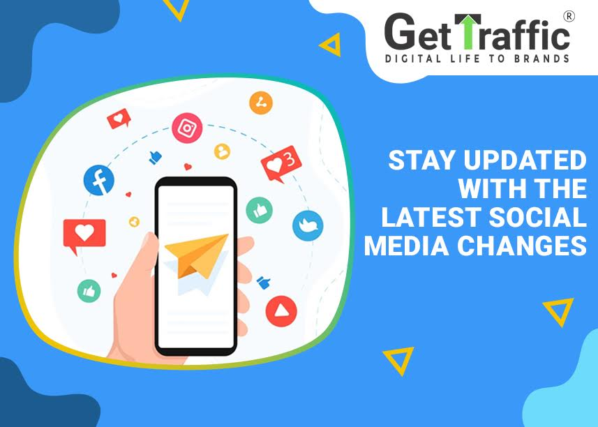 Stay Updated With the Latest Social Media Changes