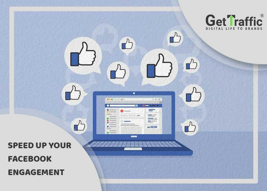 Speed Up Your Facebook Engagement